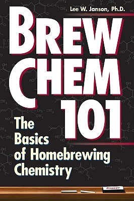 Brew Chem 101 by Lee W. Janson
