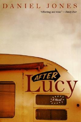 After Lucy by Daniel           Jones