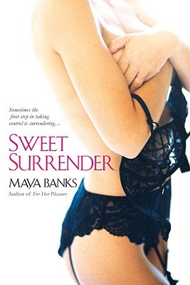 Sweet Surrender by Maya Banks
