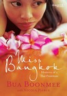 Miss Bangkok by Bua Boonmee