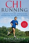 ChiRunning: A Revolutionary Approach to Effortless, Injury-Free Running