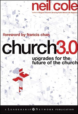 Church 3.0 by Neil Cole