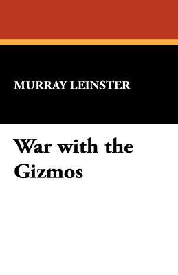 War with the Gizmos