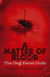 A Matter Of Blood (The Dog Faced Gods #1)