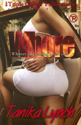 Whore by Tanika Lynch