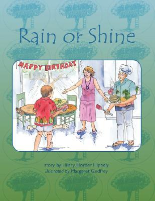 Rain or Shine by Hilary Horder Hippely