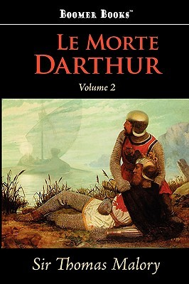 Le Morte Darthur, Vol. 2
