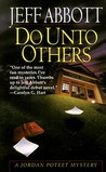 Do Unto Others (A Jordan Poteet Mystery #1)