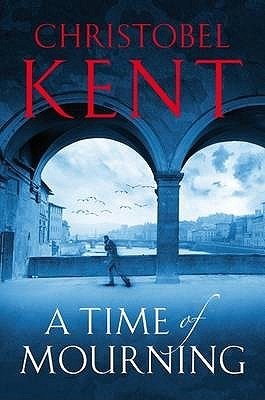 A Time Of Mourning (Sandro Cellini #1) - Christobel Kent