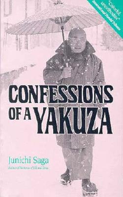 Confessions of a Yakuza by Junichi Saga