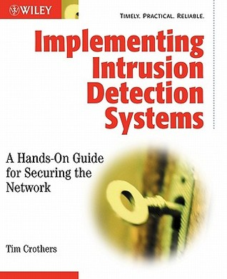 Implementing Intrusion Detection Systems by Tim Crothers