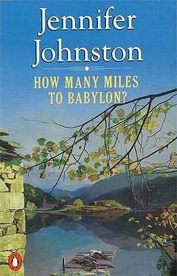 How Many Miles To Babylon? by Jennifer Johnston