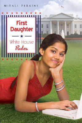 White House Rules (First Daughter, #2)