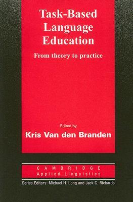 Task-Based Language Education by Kris van den Branden