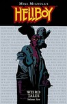 Hellboy: Weird Tales, Vol. 2 (Hellboy: Weird Tales, #2)