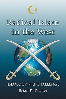 Radical Islam in the West: Ideology and Challenge