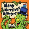 Many Marvelous Monsters