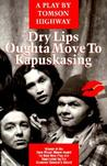 Dry Lips Oughta Move To Kapuskasing
