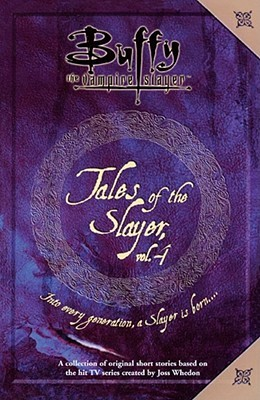 Tales of the Slayer, Vol. 4 by Scott Allie