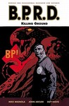 B.P.R.D., Vol. 8: Killing Ground (B.P.R.D., #8)