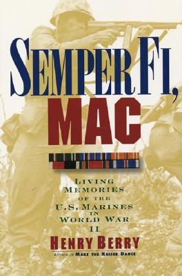 Semper Fi, Mac by Henry Berry