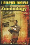 Zombology II: Return of the Reanimates