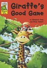Giraffe's Good Game