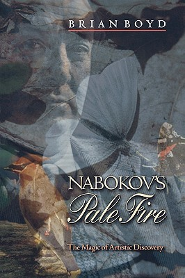 Nabokov's Pale Fire by Brian Boyd