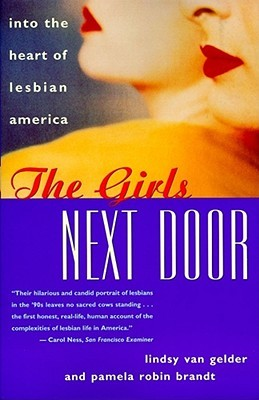 The Girls Next Door: Into the Heart of Lesbian America