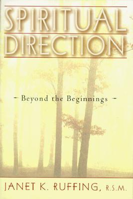 Spiritual Direction by Janet Ruffing