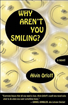 Why Aren't You Smiling? by Alvin Orloff