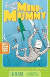 Escape of the Mini-Mummy (Who Shrunk Daniel Funk?)