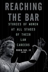 Reaching the Bar: Stories of Women at All Stages of Their Law Careers