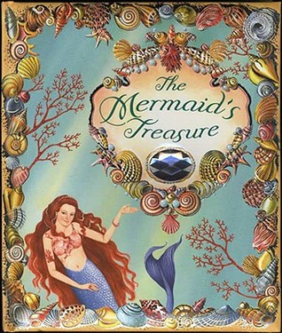 The Mermaid's Treasure by Stephanie True Peters