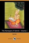 The Ramayan of Valmiki - Volume I
