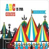 ABC is for Circus (Chunky)