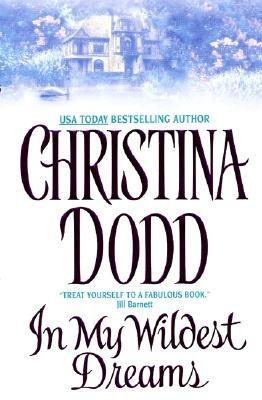 In My Wildest Dreams by Christina Dodd