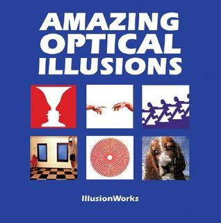 Amazing Optical Illusions