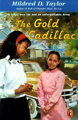 The Gold Cadillac by Mildred D. Taylor
