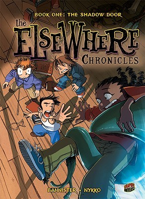 Graphic Novel Review: The Elsewhere Chronicles: The Shadow Door