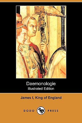 Daemonologie by I. King of Eng James I. Kin...
