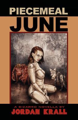 Piecemeal June by Jordan Krall