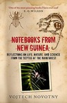 Notebooks from New Guinea: Field Notes of a Tropical Biologist