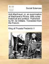 Anti-Machiavel by Frederick the Great