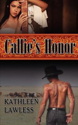 Callie's Honor by Kathleen Lawless