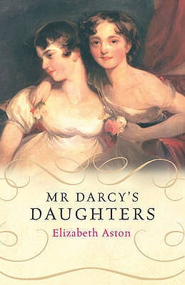 Mr. Darcy's Daughters ...