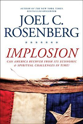 Implosion by Joel C. Rosenberg