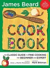 The Fireside Cook Book: A Complete Guide to Fine Cooking for Beginner and Expert
