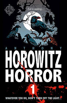 Horowitz Horror: V. 1: Nine Nasty Stories To Chill You To The Bone