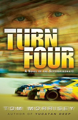 Turn Four by Tom Morrisey